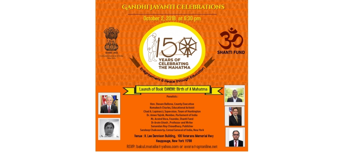 Gandhi Jayanti Celebrations on Oct 2, 2018 at H. Lee Dennison Building, New York
