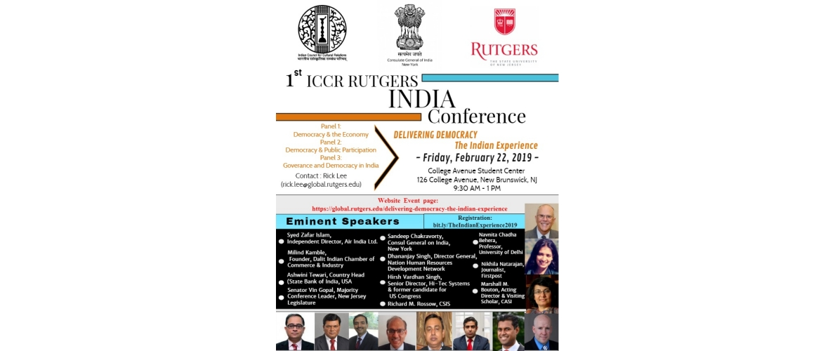 ICCR - Rutgers India Conference - Delivering Democracy: The Indian Experience on February 22, 2019