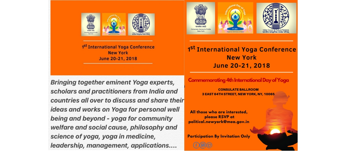 1<sup>st</sup> International Yoga Conference, New York (June 20 – 21, 2018) at the Consulate