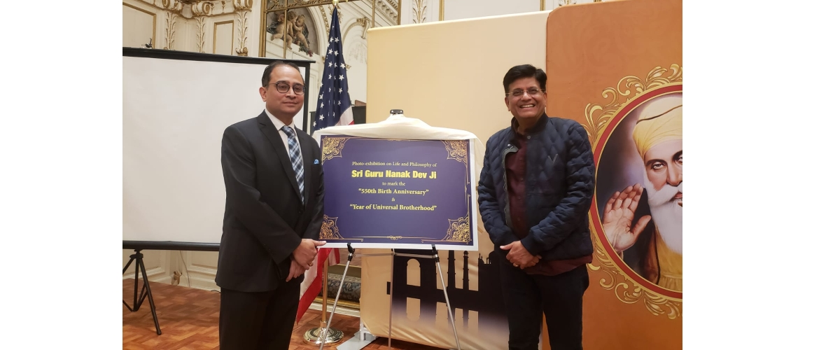 Piyush Goyal, Minister of Railways and Commerce & Industry visiting the exhibition on 'Life & Philosophy of Shri Guru Nanak Dev Ji' at the Consulate on Nov 12, 2019